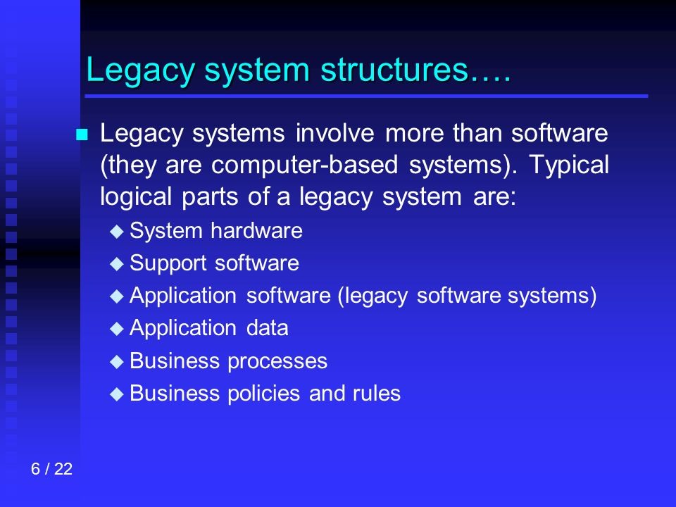 legacy system This report outlines a comprehensive system evolution approach that  for the  application of the promising technologies in the context of legacy systems.