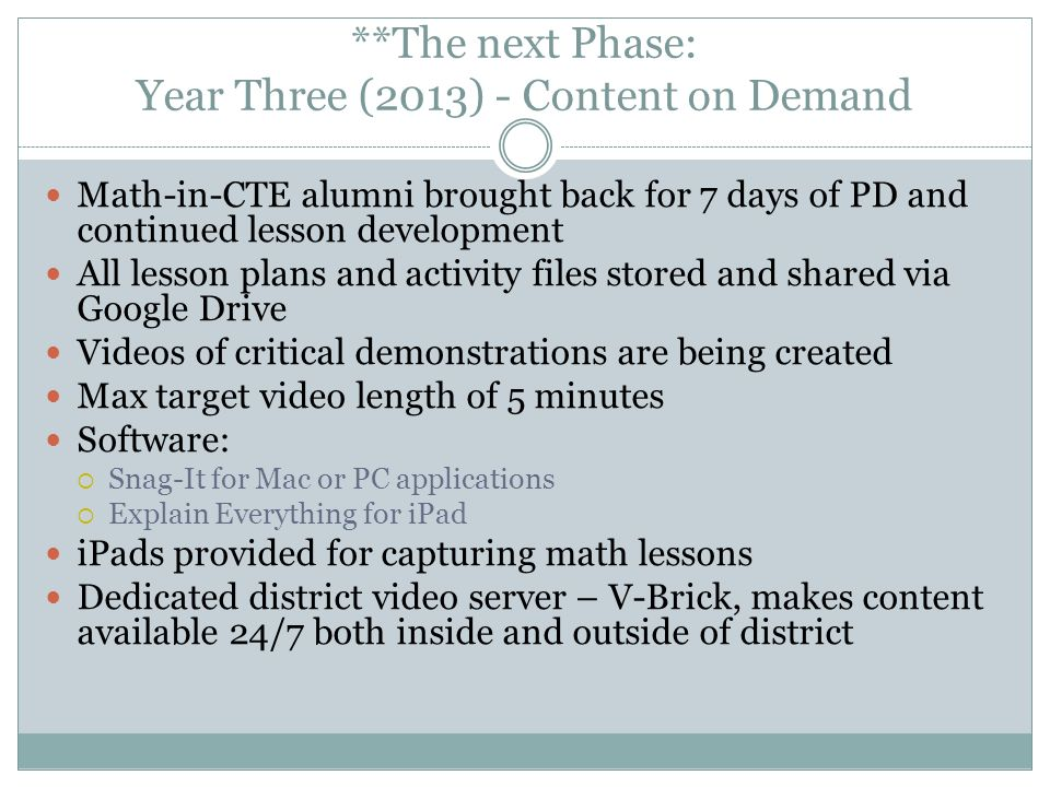 **The next Phase: Year Three (2013) - Content on Demand
