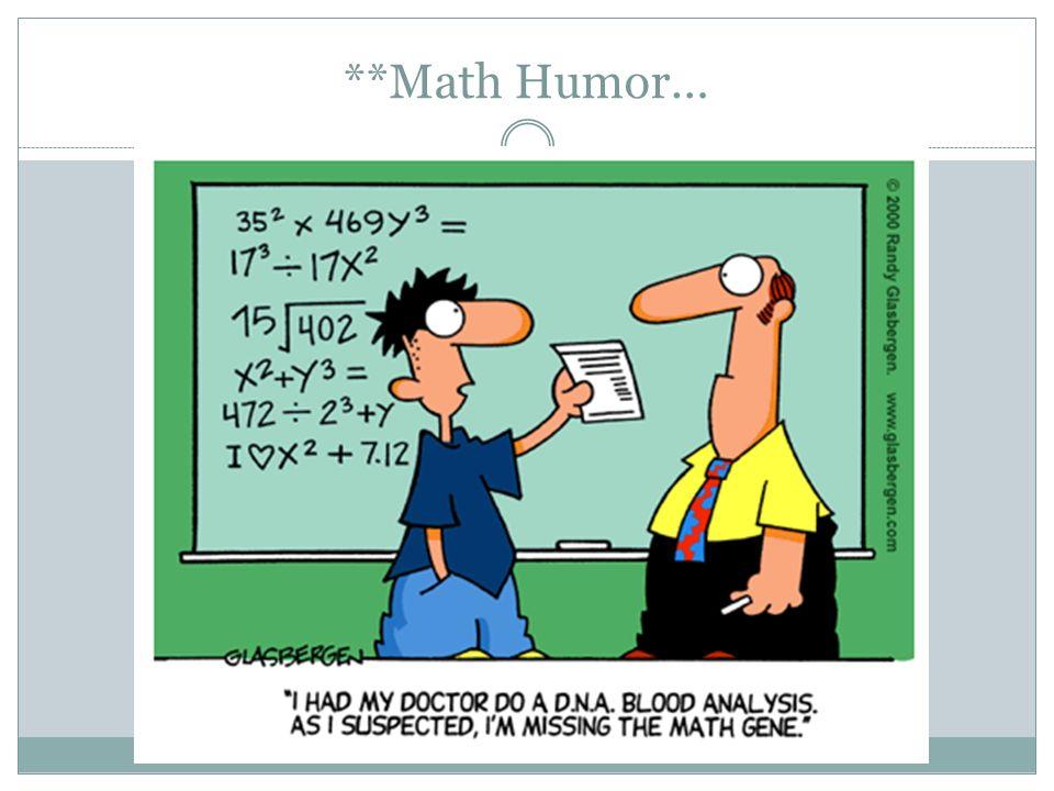 **Math Humor…