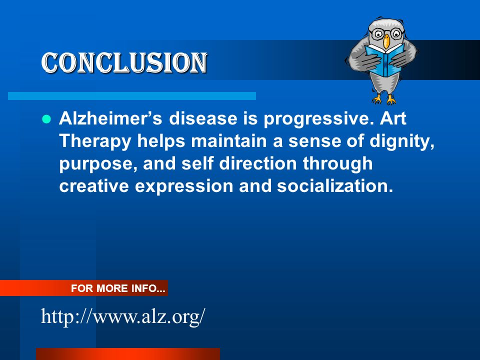CONCLUSION http://www.alz.org/