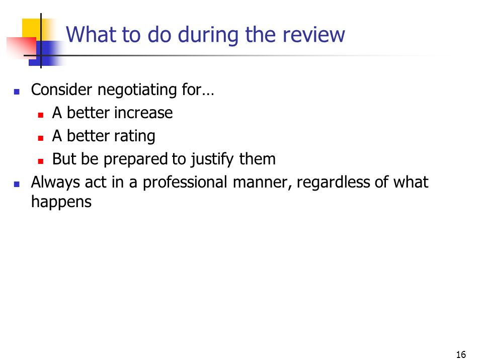 What to do during the review