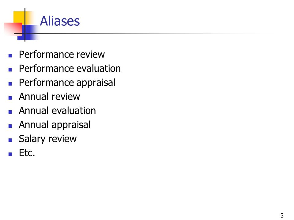 Aliases Performance review Performance evaluation