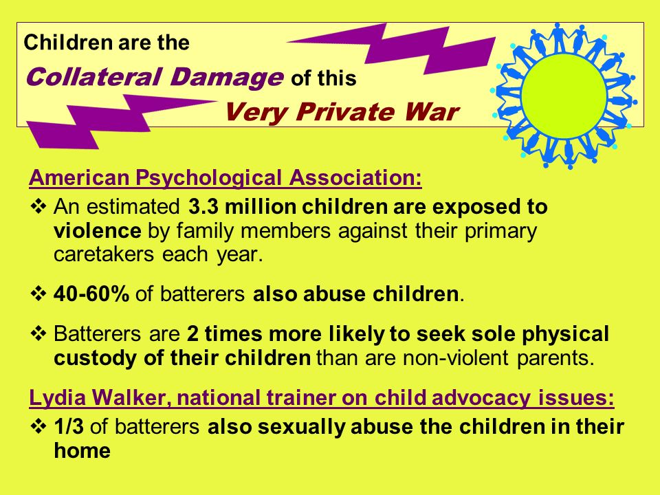 Children are the Collateral Damage of this Very Private War