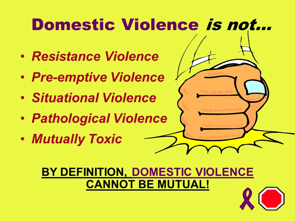 Domestic Violence is not…