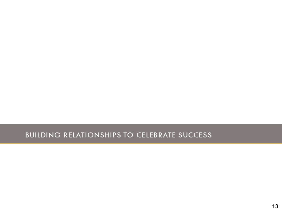 Building Relationships to Celebrate Success