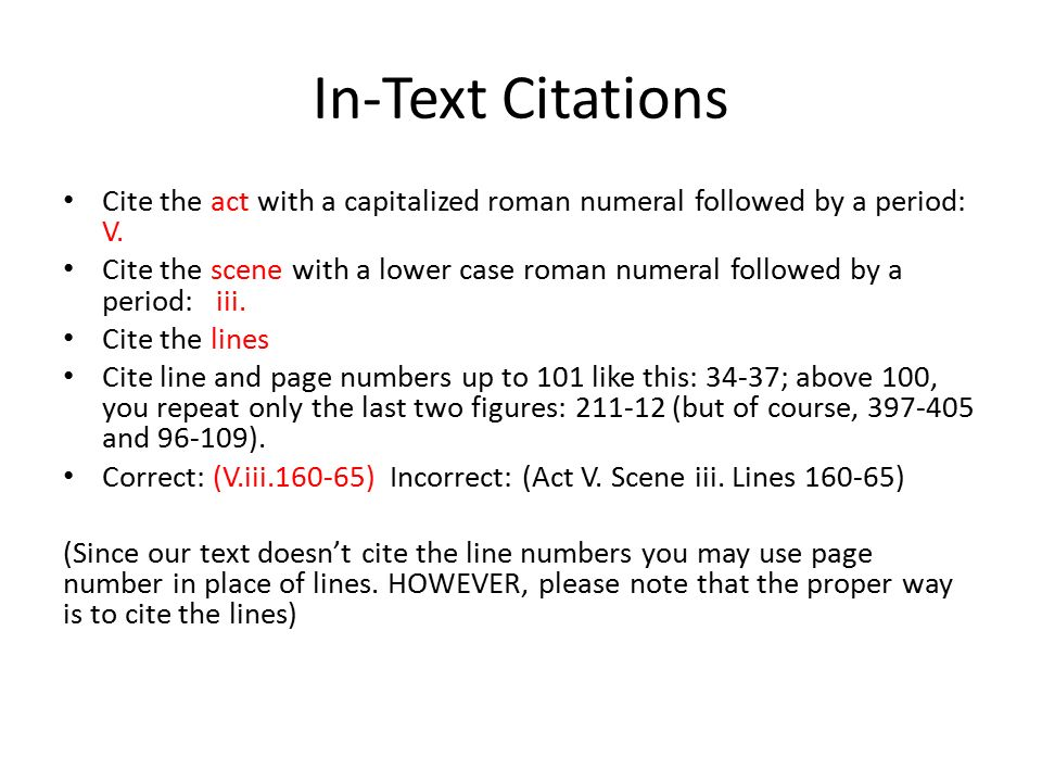 In-Text Citations Cite the act with a capitalized roman numeral followed by a period: V.