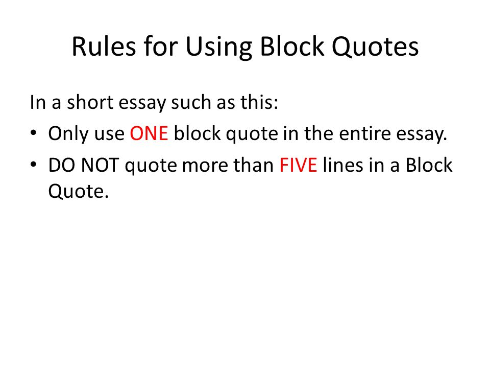 Her block quotes in essays