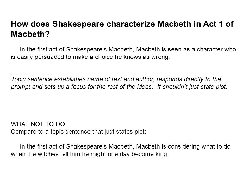 how does shakespeare make act 1 In macbeth , william shakespeare's tragedy about power, ambition, deceit,  scene 1 act i: scene 2 act i: scene 3 act i:  what does shakespeare add,.