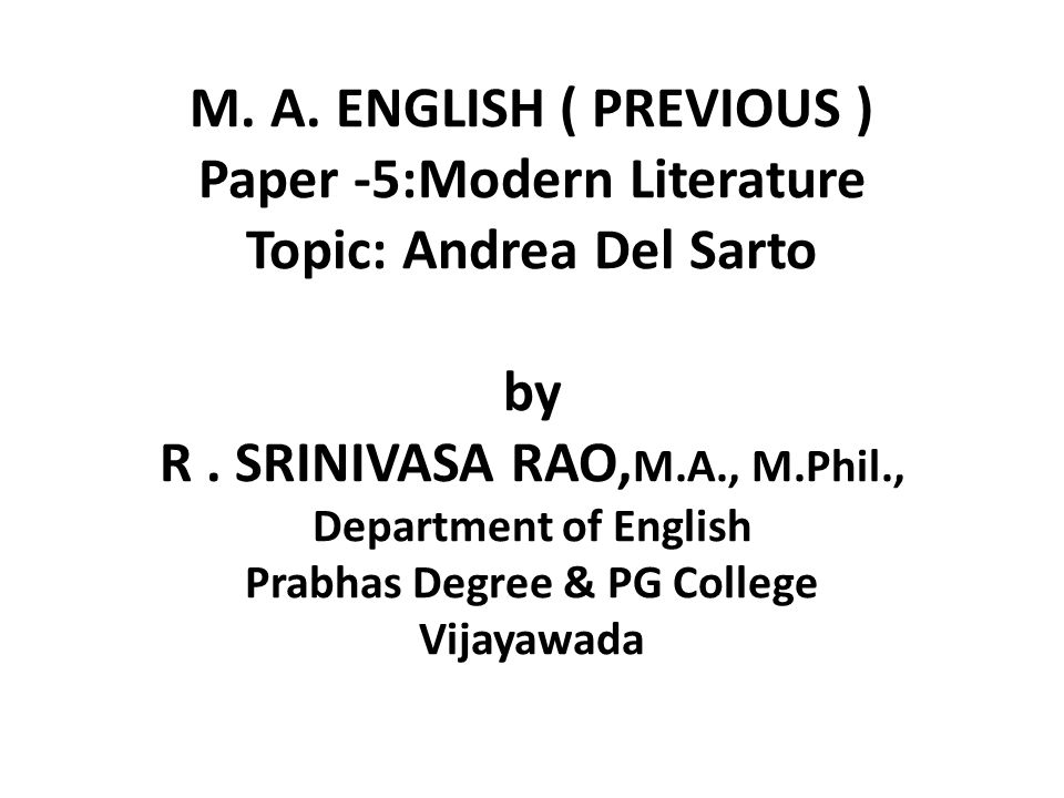 M. A. ENGLISH ( PREVIOUS ) Paper -5:Modern Literature Topic: Andrea Del Sarto by R .