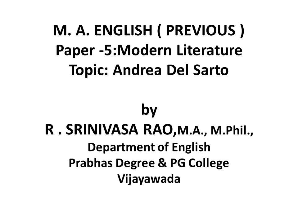 M. A. ENGLISH ( PREVIOUS ) Paper -5:Modern Literature Topic: Andrea Del Sarto by R .