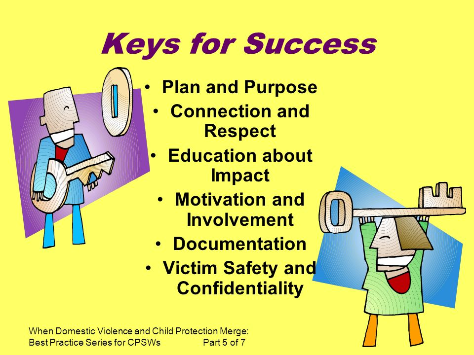 Keys for Success Plan and Purpose Connection and Respect