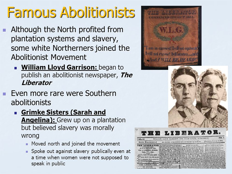 "northerners are not true abolitionists This project looks at american abolitionists use of light-skinned slaves to prove to northerners slavery was an abomination this  readers to a ""terrible illustration"" which showed the true outrages of slavery the title of the picture was ""emancipated slaves: white and colored"" the caption may have perplexed."