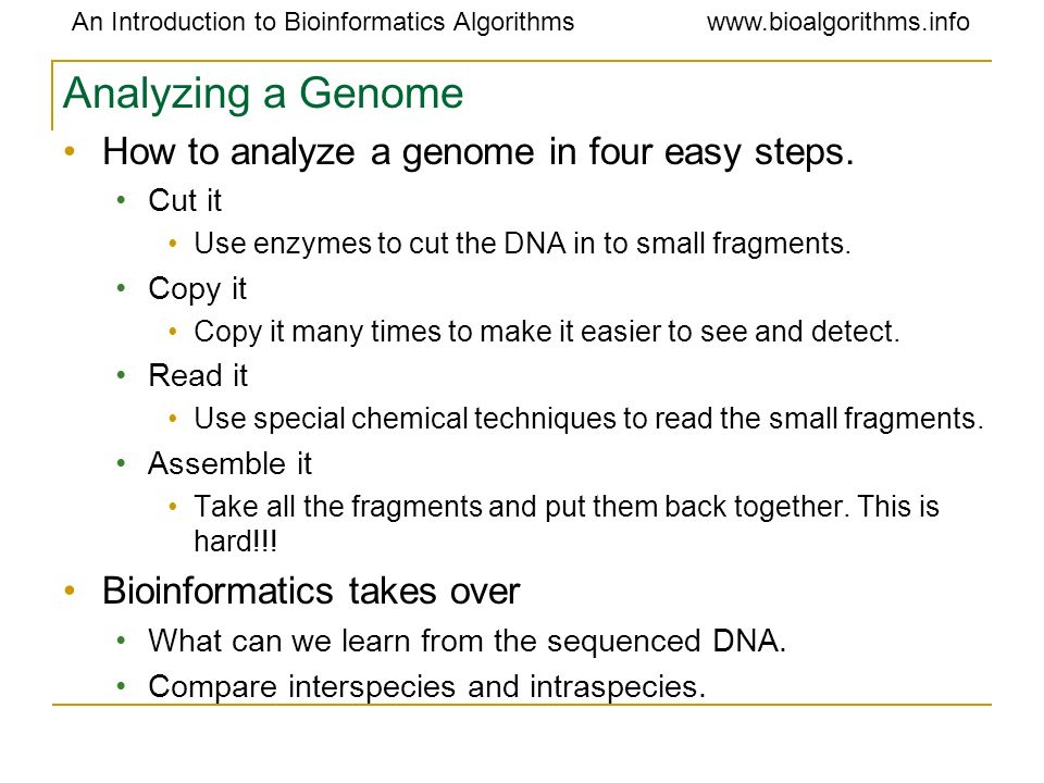 Analyzing a Genome How to analyze a genome in four easy steps.