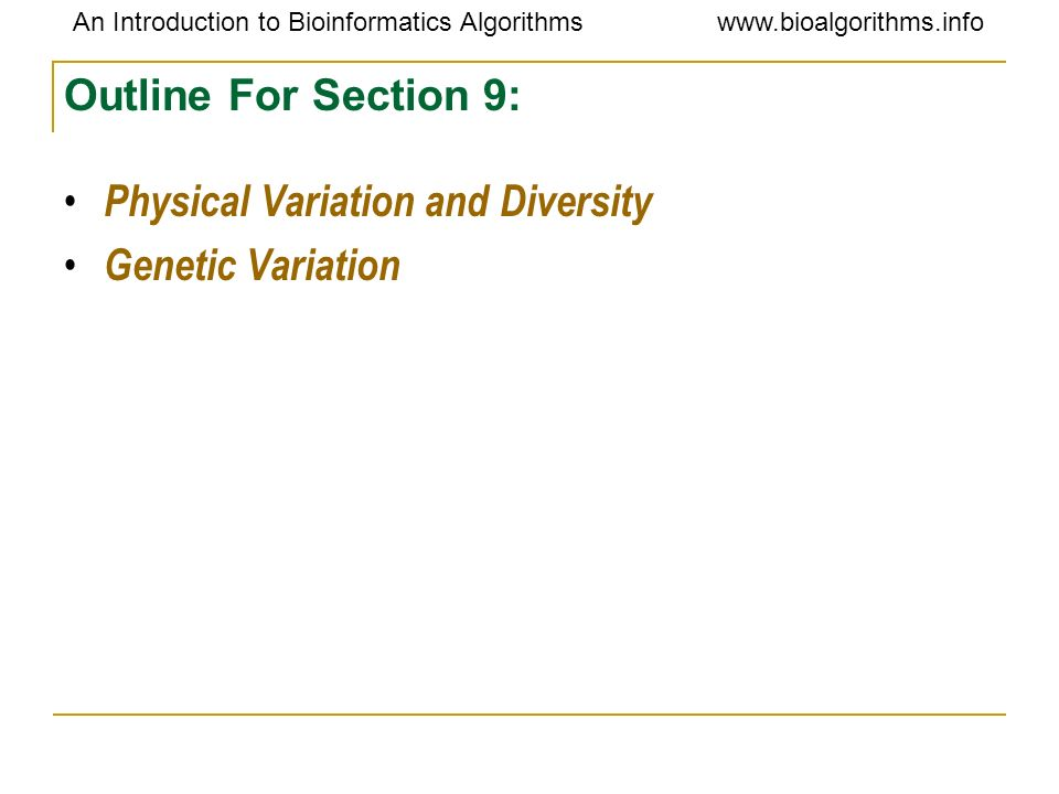 Outline For Section 9: Physical Variation and Diversity Genetic Variation