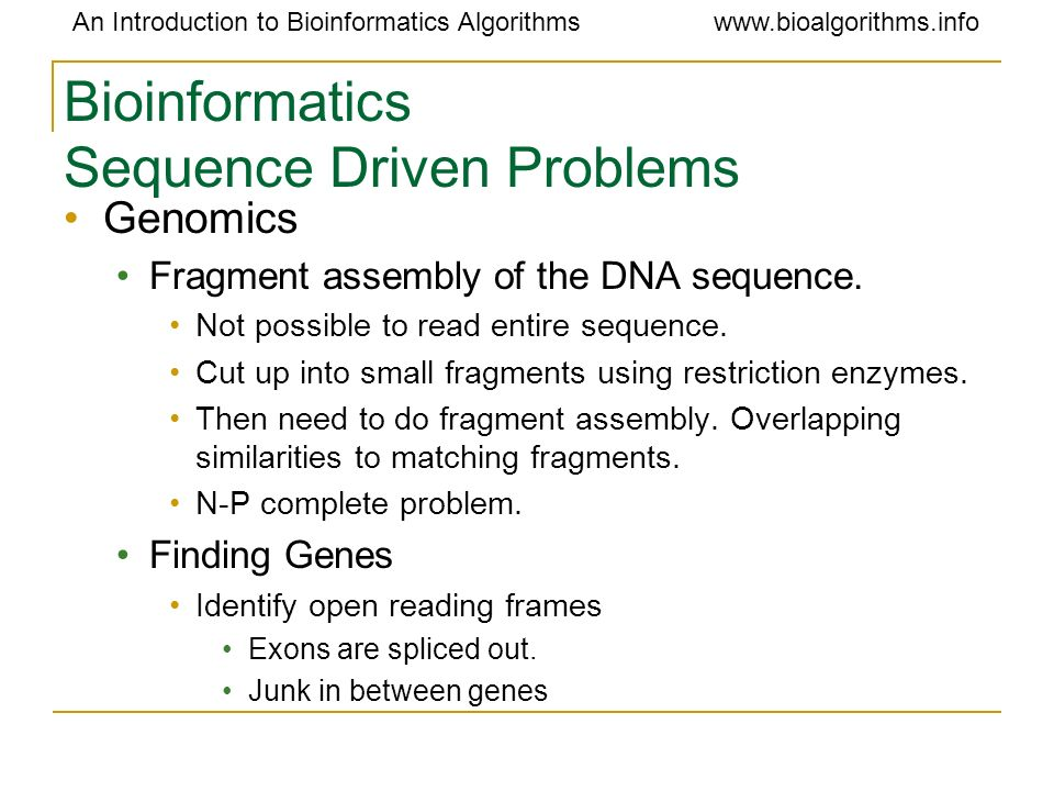 Bioinformatics Sequence Driven Problems