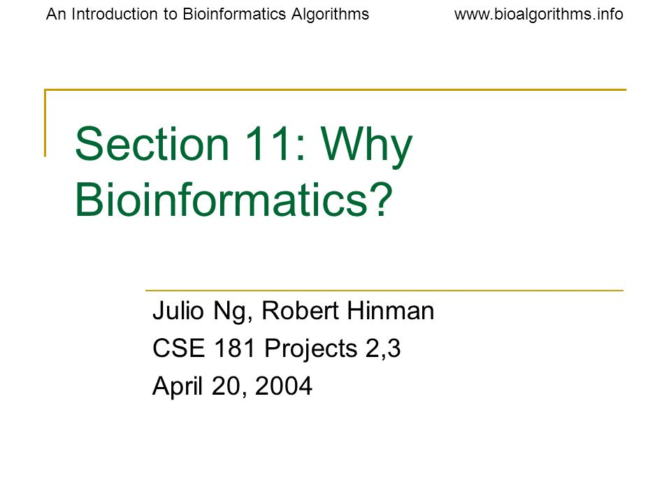Section 11: Why Bioinformatics