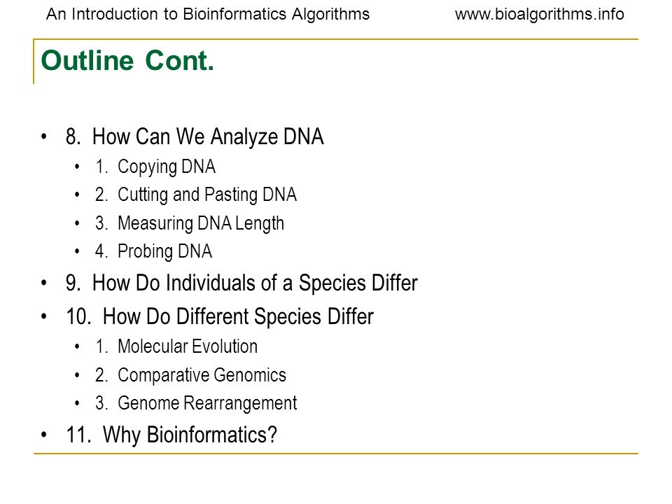 Outline Cont. 8. How Can We Analyze DNA