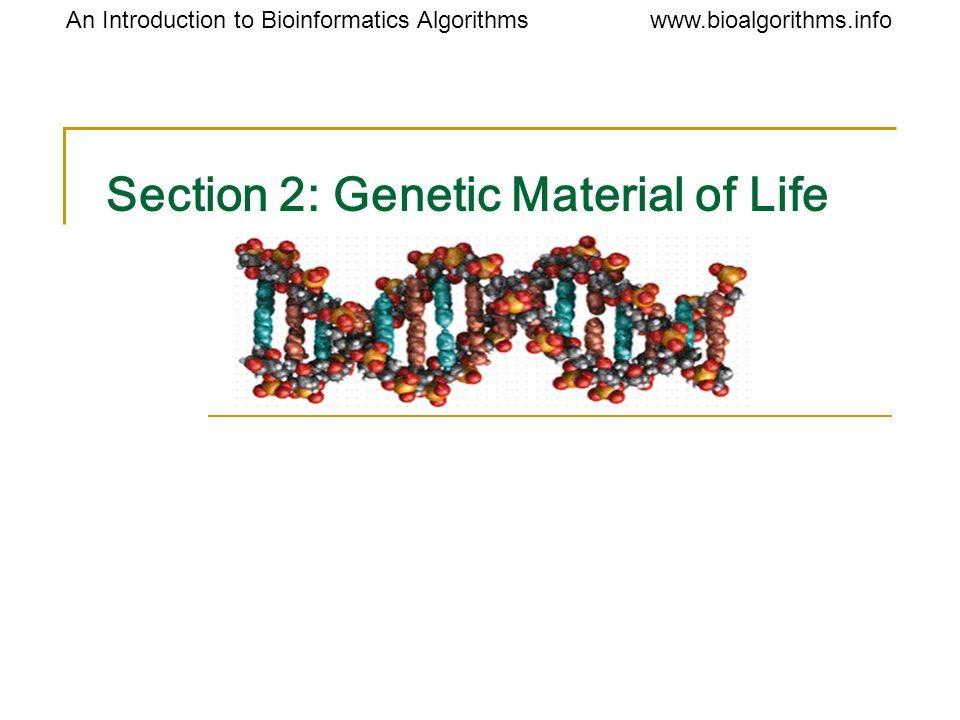 Section 2: Genetic Material of Life