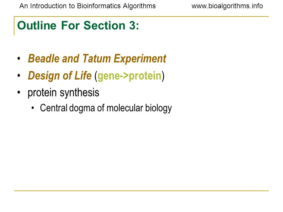 Beadle and Tatum Experiment Design of Life (gene->protein)
