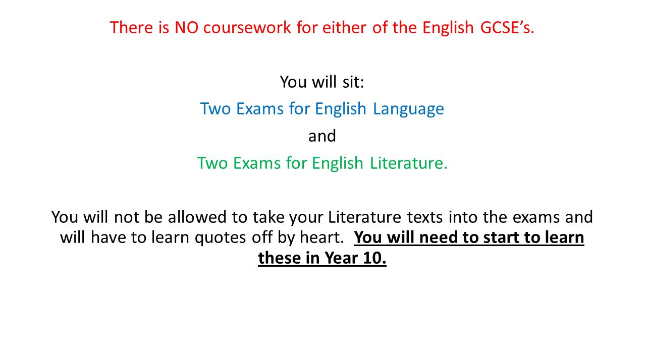 no coursework english gcse New gcse english language and literature i am sure you are aware of the key changes to english gcse exams and have had a chance to with no coursework.