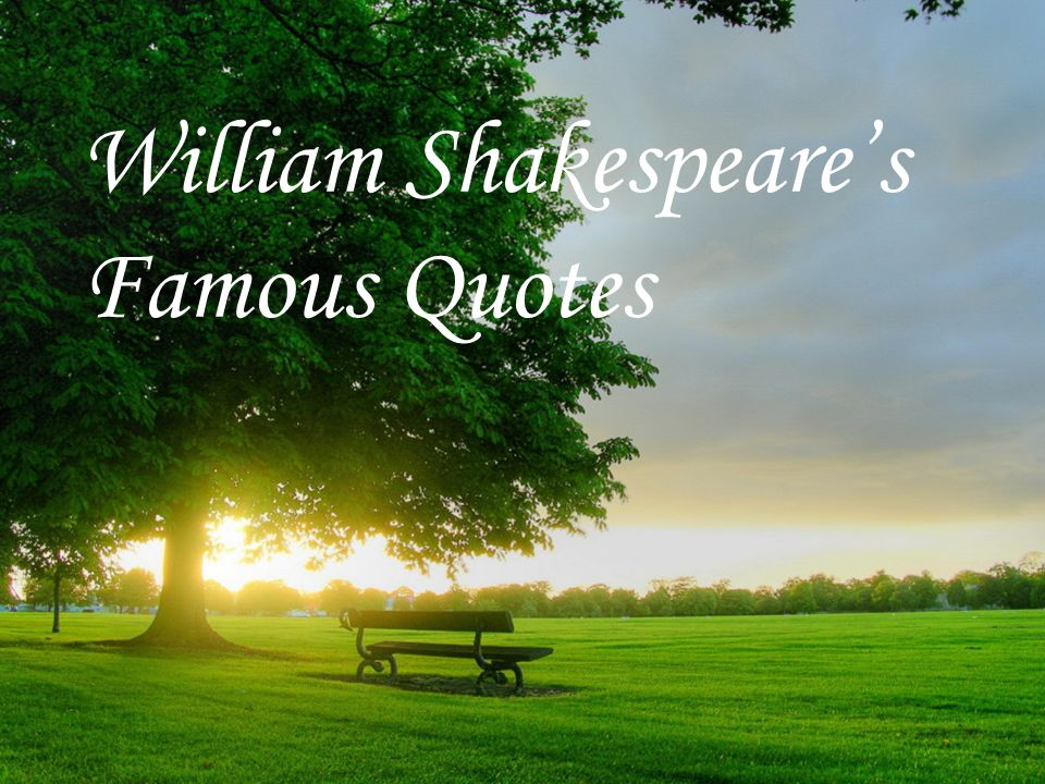 william shakespeare famous quotes