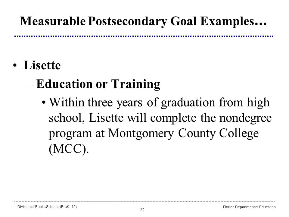 Measurable Postsecondary Goal Examples…