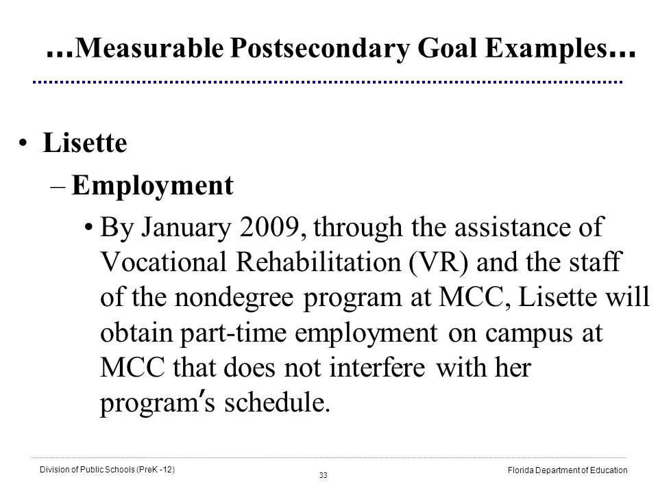 …Measurable Postsecondary Goal Examples…