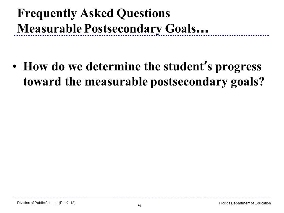 Frequently Asked Questions Measurable Postsecondary Goals…