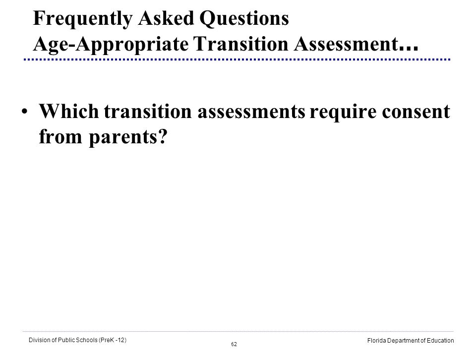 Frequently Asked Questions Age-Appropriate Transition Assessment…