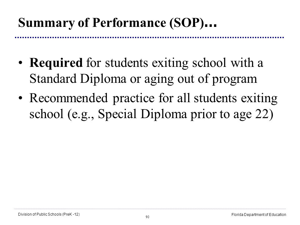 Summary of Performance (SOP)…