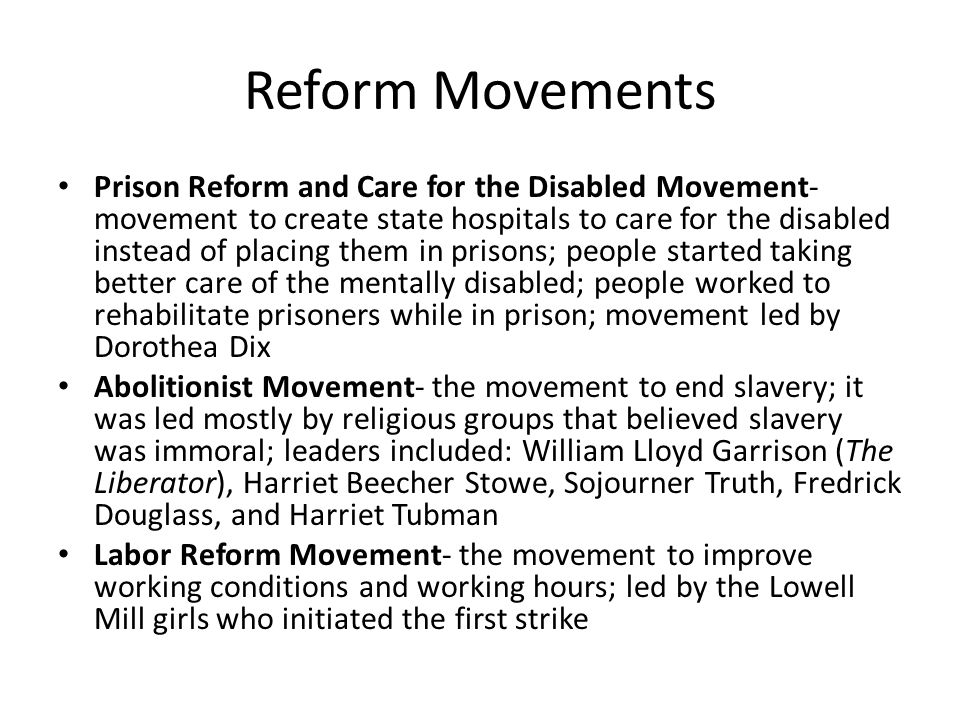 prison reform movement Calls for prison reform began in the late nineteenth century,  undercut the  support for extensive reform movements that had been set in place.
