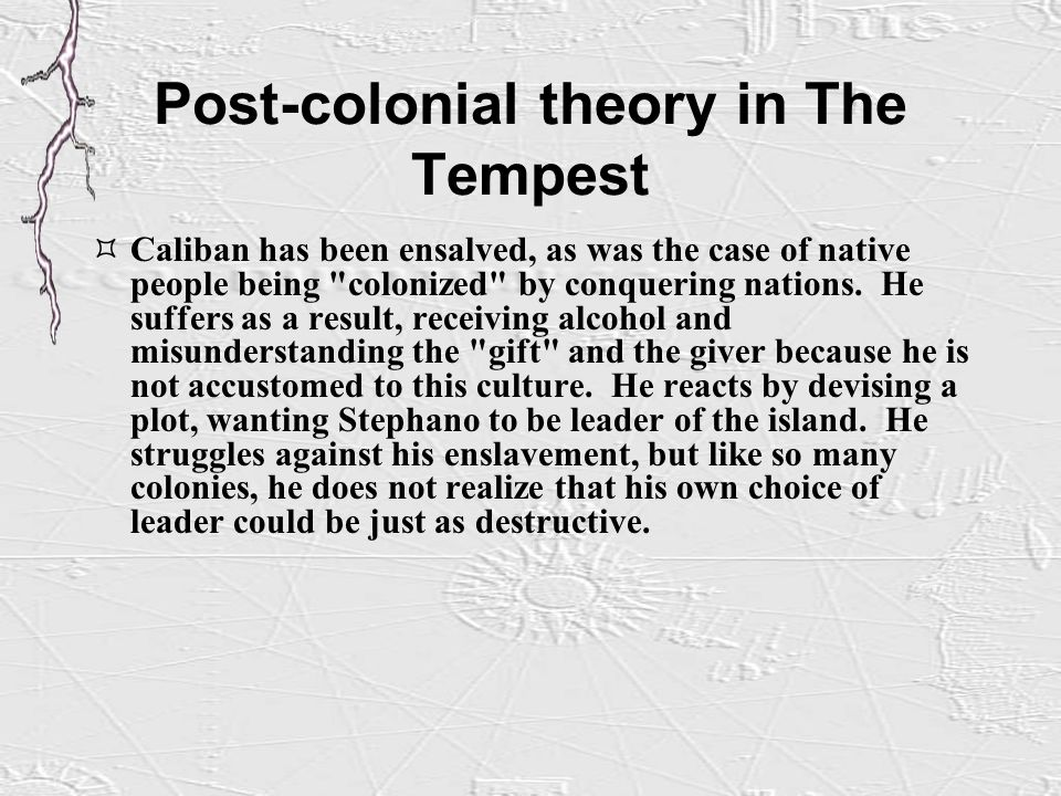 colonialism in the tempest Kastan argues that the tempest is obviously about european dynastic  smh graphic novels can interpret the tempest as either a critique of colonialism or as a.