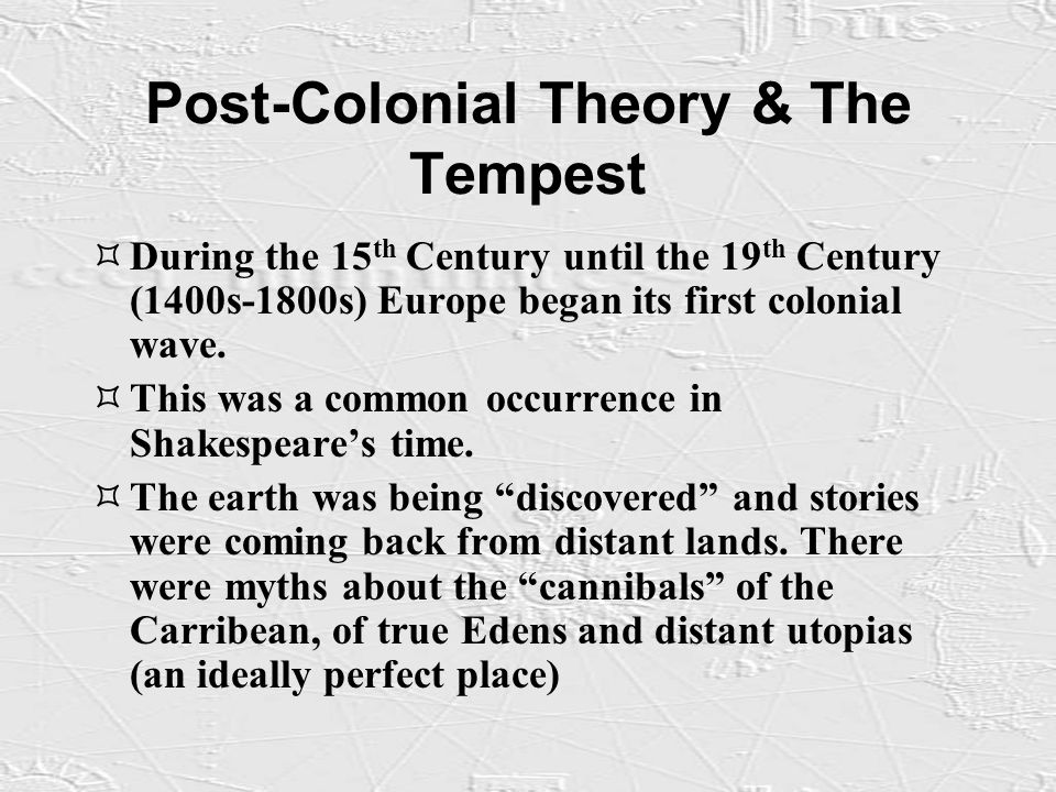 What do we learn about colonialism in William Shakespeare's play The Tempest?
