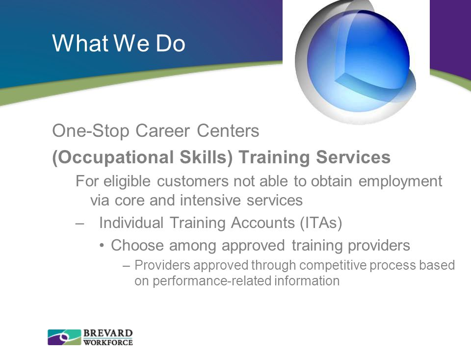 What We Do One-Stop Career Centers