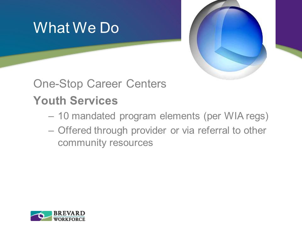 What We Do One-Stop Career Centers Youth Services