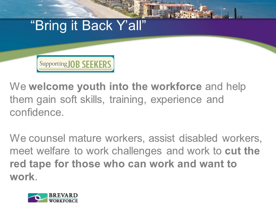 Bring it Back Y'all We welcome youth into the workforce and help them gain soft skills, training, experience and confidence.