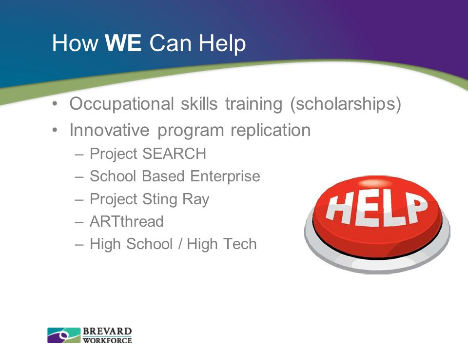 How WE Can Help Occupational skills training (scholarships)