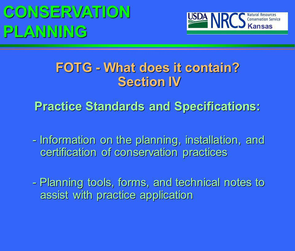 FOTG - What does it contain Section IV