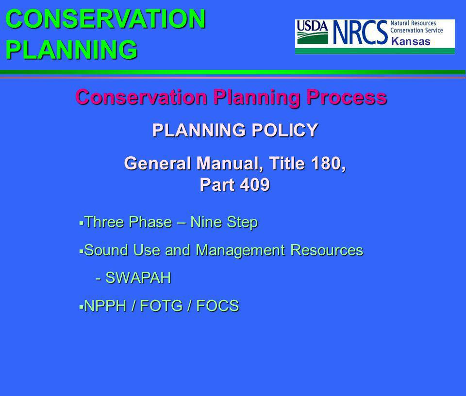 Conservation Planning Process General Manual, Title 180, Part 409
