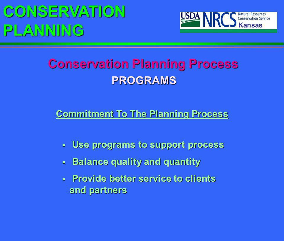 Conservation Planning Process Commitment To The Planning Process