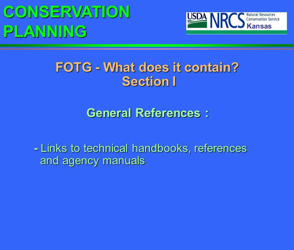 FOTG - What does it contain Section I