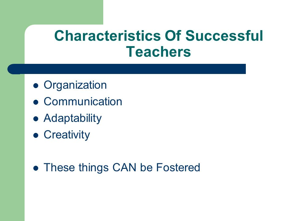 Characteristics Of Successful Teachers