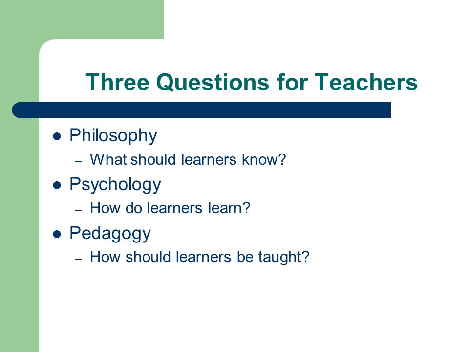 Three Questions for Teachers