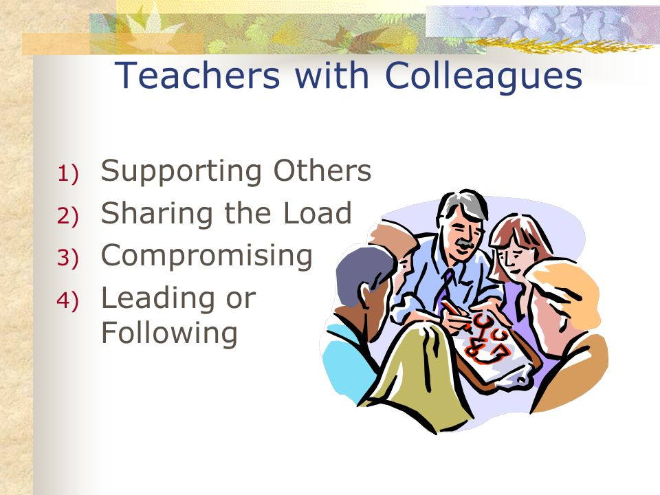 Teachers with Colleagues