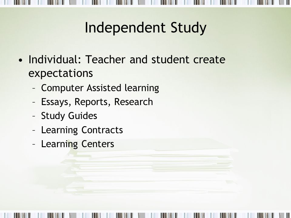 Independent Study Individual: Teacher and student create expectations