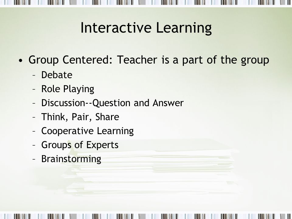 Interactive Learning Group Centered: Teacher is a part of the group