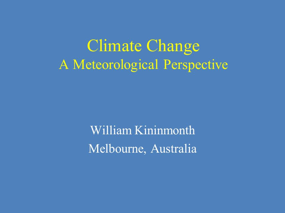 Climate Change A Meteorological Perspective