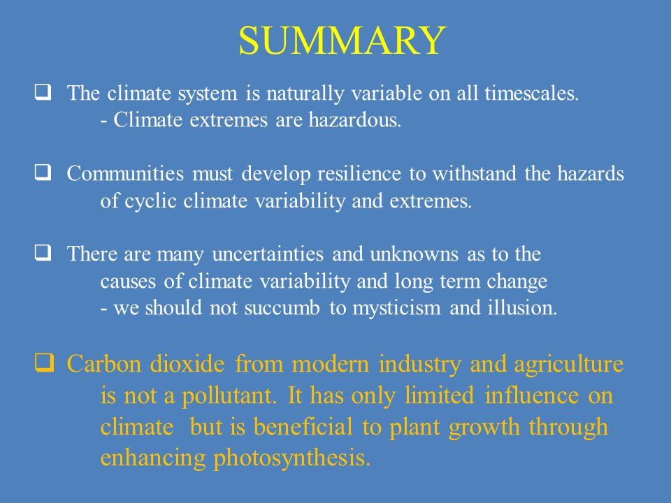 SUMMARY Carbon dioxide from modern industry and agriculture