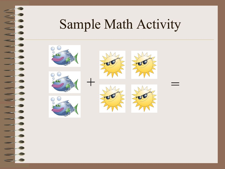 Sample Math Activity + =