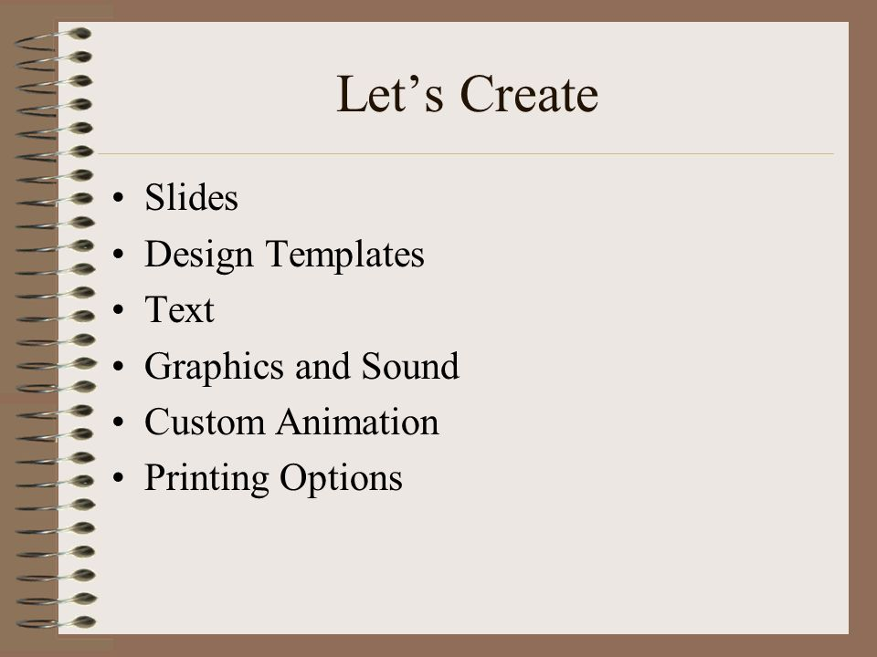 Let's Create Slides Design Templates Text Graphics and Sound
